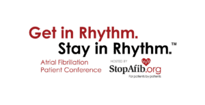Get In Rhythm, Stay In Rhythm Atrial Fibrillation Patient Conference